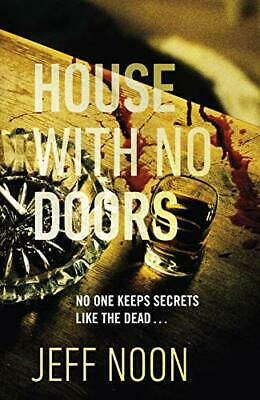 £16.65 • Buy House With No Doors By Noon, Jeff, NEW Book, FREE & FAST Delivery, (Hardcover)