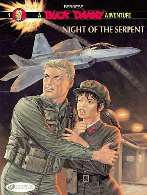 £7.22 • Buy Buck Danny Vol. 1: Night Of The Serpent By Francis Bergese, NEW Book, FREE & FAS