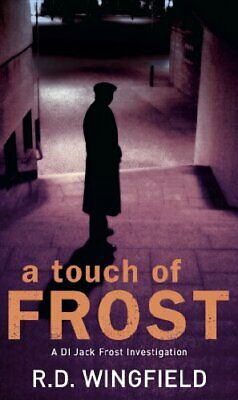 £3.19 • Buy (Good)-A Touch Of Frost (Di Jack Frost Series) (Paperback)-R.D. Wingfield-055214
