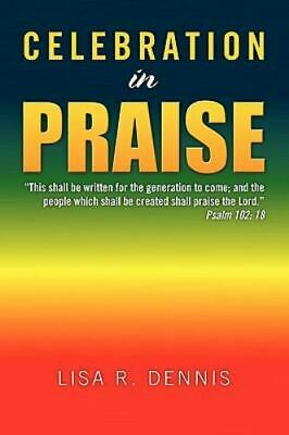 £15.10 • Buy Celebration In Praise : This Shall Be Written For The Generation To Come; And...