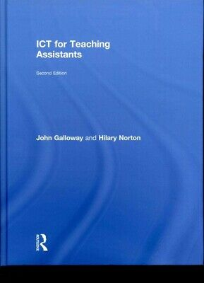£101.34 • Buy ICT For Teaching Assistants, Hardcover By Galloway, John; Norton, Hilary, Bra...