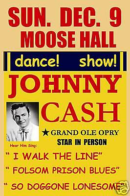 $12 • Buy Country: Johnny Cash At The  Moose Hall Concert Poster  1956  12x18