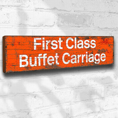 £15.75 • Buy First Class Buffet Carriage Wood Sign 40cm Retro Vintage Style Railway Plaque