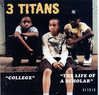 £7.99 • Buy 3 TITANS  COLLEGE C/w THE LIFE OF A SCHOLAR  FUNK / JAZZY HIP HOP