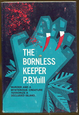 £5.71 • Buy The Bornless Keeper By P.B. Yuill-First American Ed./DJ-1975-Horror/Mystery