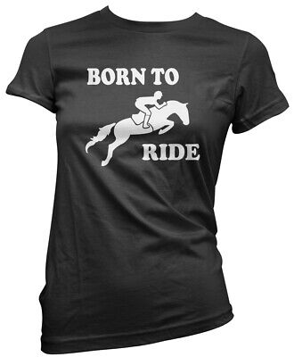 Born To Ride - Horse Rider Riding Womens T-Shirt • 10.99£