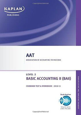 Basic Accounting II - Combined Text And Workbook (Aat),Kaplan Publishing • 2.61£