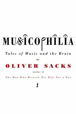£3.10 • Buy Musicophilia: Tales Of Music And The Brain,Oliver Sacks