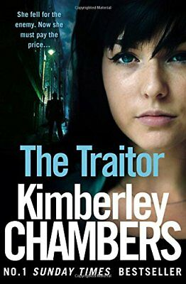 The Traitor (The Mitchells And O'Haras Trilogy, Book 2),Kimberley Chambers • 4.11£