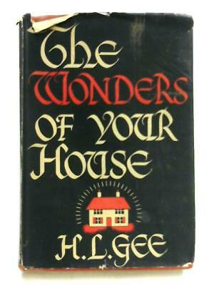 The Wonders Of Your House Book (H L Gee - 1942) (ID:92794) • 4.48£