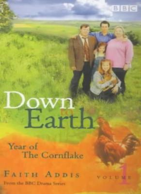 BOOK-Down To Earth: Year Of The Cornflake,Faith Addis • 89£