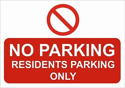 £2.15 • Buy No Parking - Residents Parking Only A5/a4/a3 Sticker Or Foamex Sign  Waterproof