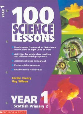 100 Science Lessons For Year 1,Carole Creary, Gay Wilson • 2.49£