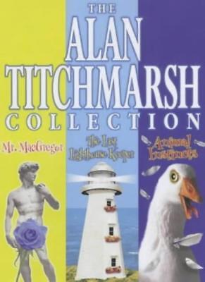 £3.10 • Buy The Alan Titchmarsh Omnibus:  Mr. McGregor ,  The Last Lighthouse Keeper ,  An,