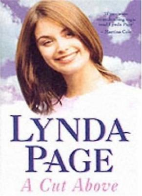 £2.87 • Buy A Cut Above: A Gripping Saga Of Family, Rivalry And Shocking Secrets,Lynda Page