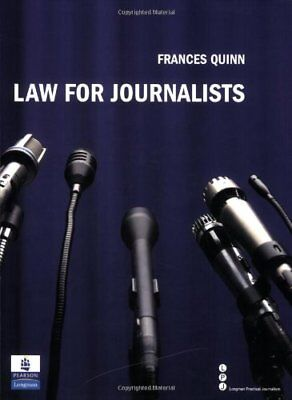 £2.98 • Buy Law For Journalists,Frances Quinn