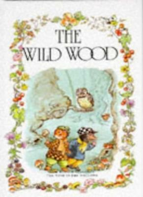 £1.90 • Buy The Wild Wood (The Wind In The Willows Library),Kenneth Grahame, Jane Carruth,