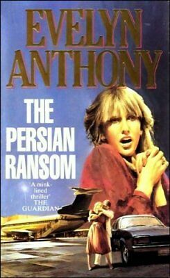 The Persian Ransom,Evelyn Anthony • 2.96£