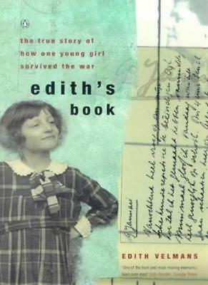 £2.02 • Buy Edith's Book: The True Story Of How One Young Girl Survived The War,Edith Velma