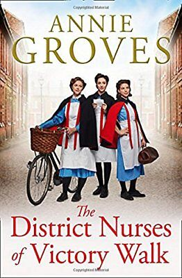 £3.22 • Buy The District Nurses Of Victory Walk (The District Nurse, Book 1),Annie Groves