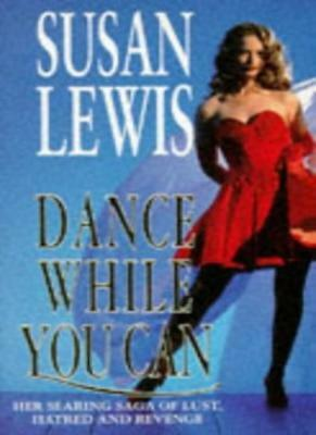 £2.18 • Buy Dance While You Can,Susan Lewis- 9780749301668