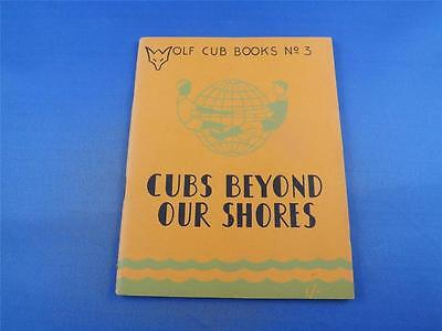 $ CDN19.99 • Buy Wolf Cub Books No 3 Cubs Beyond Our Shores By Rikki Vintage 1952 Boy Scouts