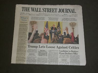 $50 • Buy 2017 February 17 Wall Street Journal Newspaper- Trump Lets Loose Against Critics
