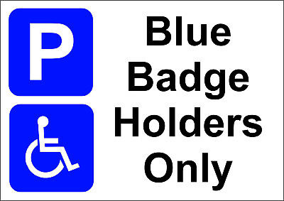 £6 • Buy Blue Badge Hoder Only /disabled Parking  A5/a4/a3 Sticker Or Foamex Sign