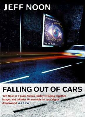 £3.18 • Buy Falling Out Of Cars,Jeff Noon