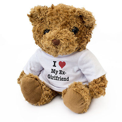 NEW - I LOVE MY EX GIRLFRIEND - Teddy Bear Cute Cuddly - Gift Present Valentine • 17.95£