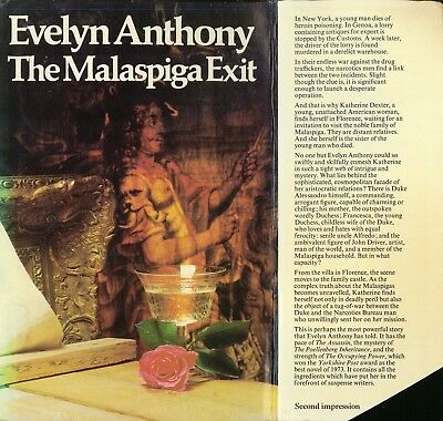 The Malaspiga Exit By Evelyn Anthony - Mafia/BNDD/Drugs/Florence • 2.35£