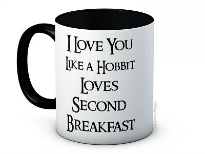 I Love You Like A Hobbit Loves Second Breakfast - Valentines Day - Coffee Mug • 7.99£
