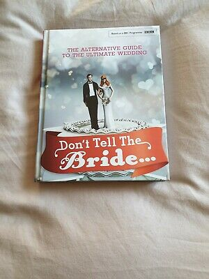 Don't Tell The Bride Hardback Book • 15£