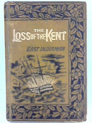 £15.38 • Buy The Loss Of The Kent East Indiaman In The Bay (Duncan Macgregor - 0) (ID:00073)