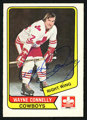$12 • Buy Wayne Connelly Autographed 1976-77 WHA O-Pee-Chee Card Calgary Cowboys 151729