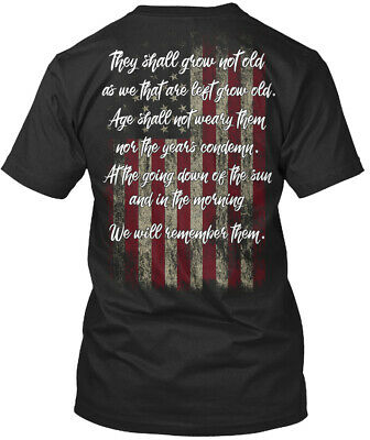 $18.99 • Buy Vet Remembrance. They Shall Grow Not Old - As We That Are Premium Tee T-Shirt