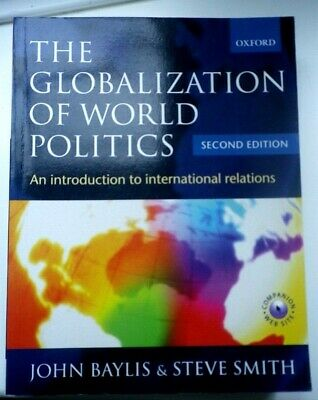 The Globalization Of World Politics: An Introduction To International Relations, • 3.15£