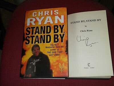 *Signed 1st Edition* CHRIS RYAN 'Stand By, Stand By' (The One That Got Away SAS) • 7.50£