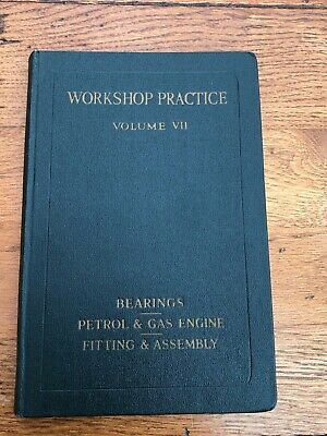 Workshop Practice .bearings - Petrol And Gas Engine Fitting & Assembly. 1930s ? • 14.99£