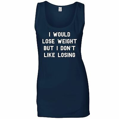 £14.55 • Buy Lazy Ladies Vest I Would Lose Weight But Don't Like Losing Funny Gym Slogan