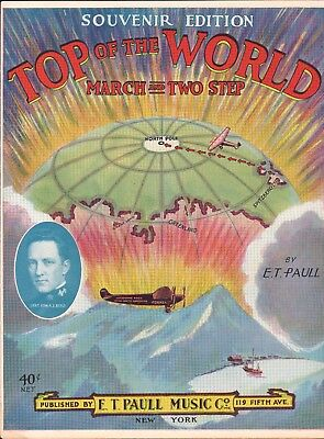 $99.99 • Buy Top Of The World 1926 E T PAULL Byrd Arctic NORTH POLE Expedition Sheet Music!