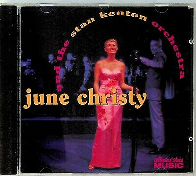June Christy & Stan Kenton Orchestra- Collectors Choice CD (22 Of The Best) 1994 • 12.02£