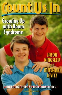 Count Us In : Growing Up With Down Syndrome By Jason Kingsley; Mitchell Levitz • 2.93£