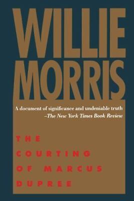 $11.64 • Buy The Courting Of Marcus Dupree By Willie Morris