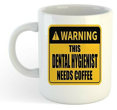 Warning - This Dental Hygienist Needs Coffee White Mug, Gift, Work, Present • 8.49£