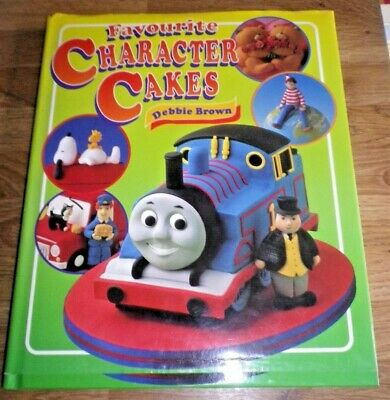 £3 • Buy Favourite Character Cakes By Debbie Brown Hardback Book Thomas The Tank Etc