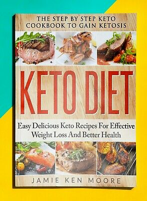 $0.99 • Buy Keto Diet The Step By Step Keto Cookbook To Gain Ketosis P.D.F
