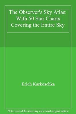 The Observer's Sky Atlas: With 50 Star Charts C, Karkoschka.. • 26.52£