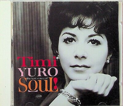 TIMI YURO : THE LOST VOICE OF SOUL CD (1993 RPM) Best/Greatest Hits 60s • 8.32£