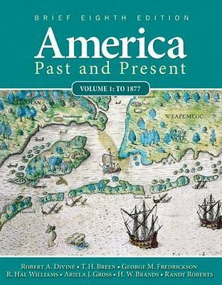 $4.25 • Buy AMERICA PAST AND PRESENT, BRIEF EDITION, VOLUME 1 (8TH By T. H. Breen